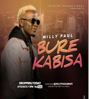 DOWNLOAD AUDIO | Willy Paul - Bure Kabisa  Mp3