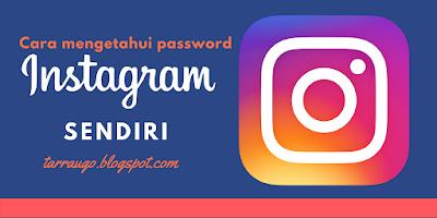Cara Mengetahui / Mengganti Password Instagram yang Lupa