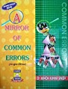 A Mirror of Common Errors By Dr.Ashok Kumar Singh