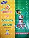 A Mirror of Common Errors By Dr.Ashok Kumar Singh