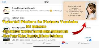 Cara Mengaktifkan Picture in Picture / PIP Youtube Di Iphone