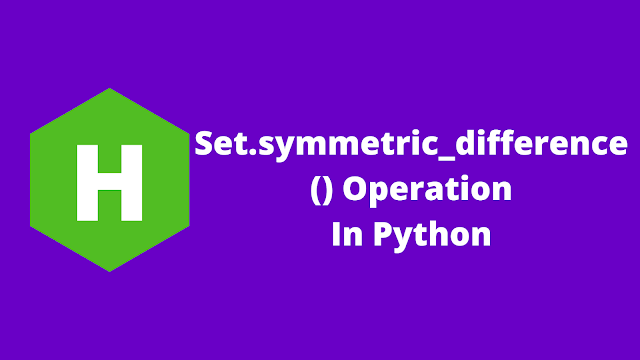 HackerRank Set .symmetric_difference() Operation in python problem solution