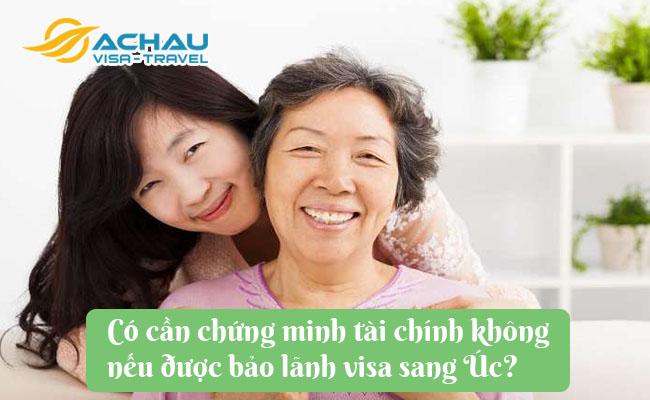 co can chung minh tai chinh khong neu duoc bao lanh visa sang uc