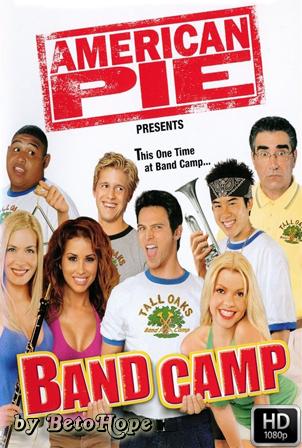 American Pie: Campamento de Bandas [2005] [Latino-Ingles] HD 1080P [Google Drive] GloboTV