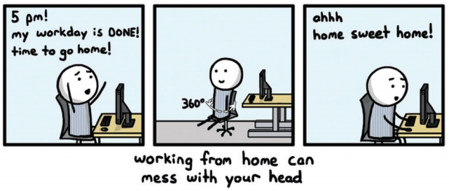 working from home can mess with your head