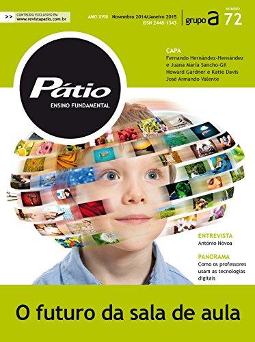 Revista Pátio Ensino Fundamental 72 - O futuro da sala de aula (PEF) - Grupo A Educação