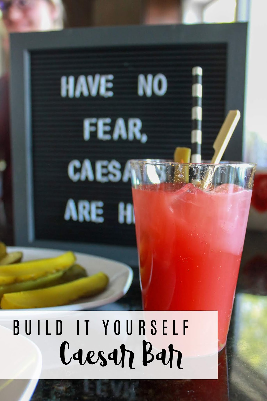 """have no fear, caesars are here"" letter board and build it yourself caesar bar"