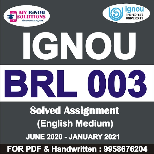 BRL 003 Solved Assignment 2020-21
