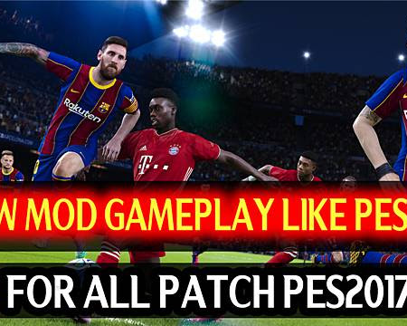 PES 2017 New Mod Gameplay Like PES 2021