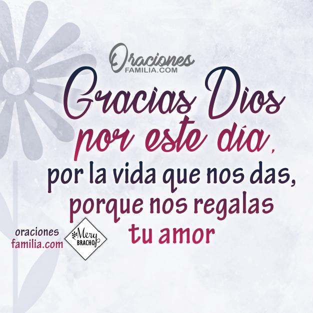 imagen cristiana con oración por mi familia, Dios, ayúdanos a llevar este buen día. Oraciones por mi hogar, familia, casa por Mery Bracho. Gracias Dios por este día.