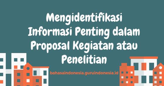 Mengidentifikasi Informasi Penting dalam Proposal Kegiatan ...
