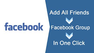 Menambahkan Semua Teman ke Grup Facebook Cepat Sekali Klik  - 2017