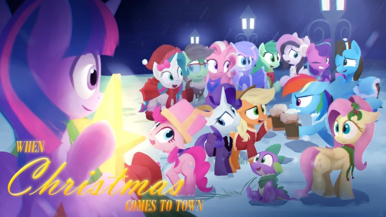 the mane cast sign on for some christmas music in a pony covered rendition of when christmas comes to town starring pinkie rose vannamelon ashley h - When Christmas Comes To Town