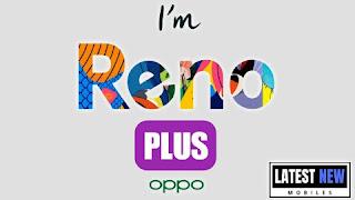 Oppo Reno Plus Full Specifications