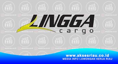 PT. Riau Lingga Indrasakti (Lingga Cargo) Pekanbaru