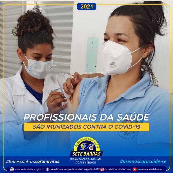 PROFISSIONAIS DA SAÚDE RECEBEM VACINA CONTRA COVID-19 EM SETE BARRAS