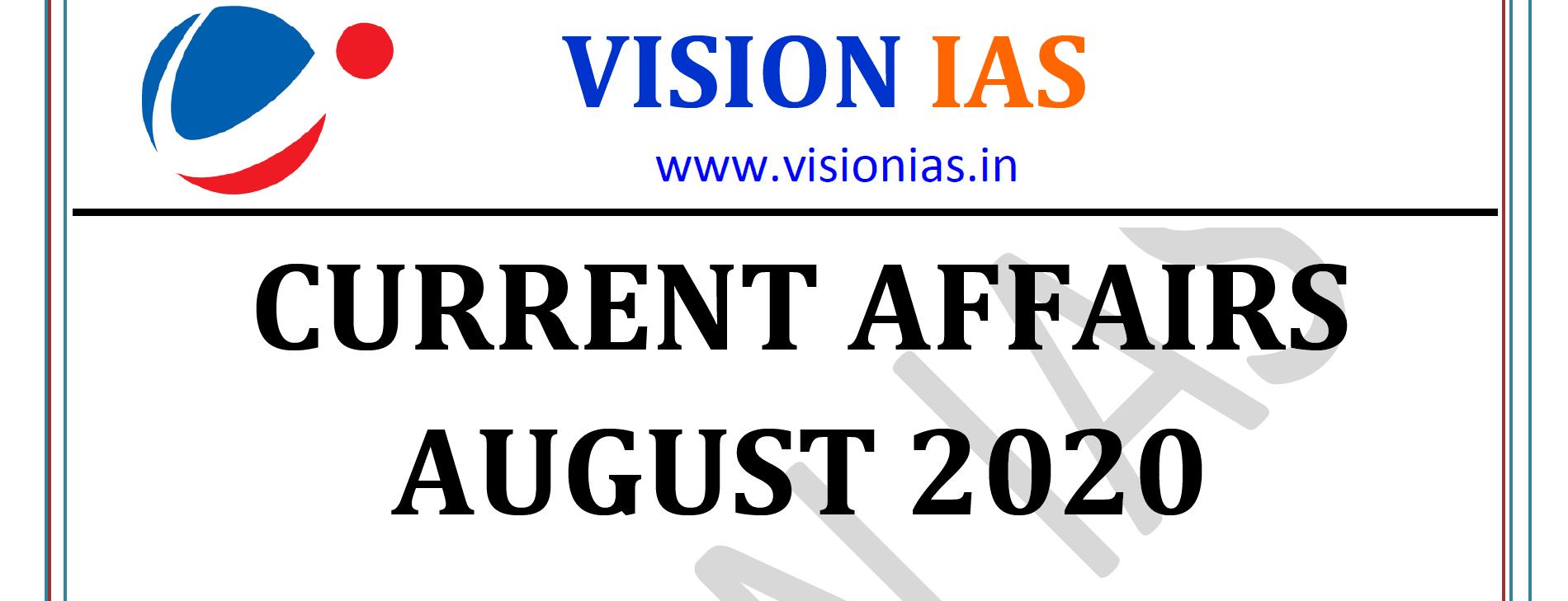 Vision IAS Current Affairs August 2020 pdf
