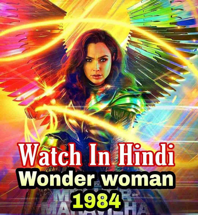 Wonder woman 1984 movie in hindi Online