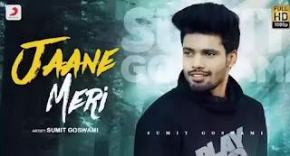 Jaane Meri Lyrics - Sumit Goswami ft. Khatri