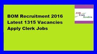 BOM Recruitment 2016 Latest 1315 Vacancies Apply Clerk Jobs