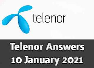 Telenor Quiz Today 10 Jan 2021 | Telenor Answers 10 January 2021