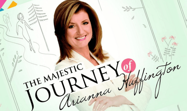 Journey Of Arianna Huffington