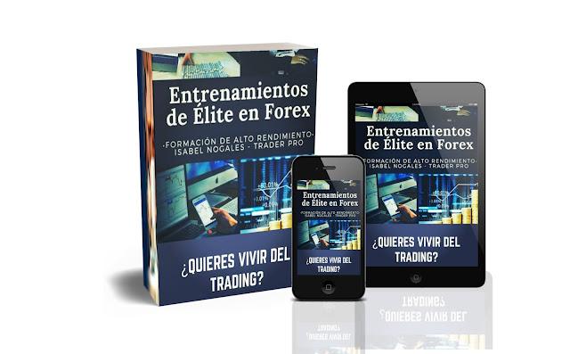 Curso Entrenamiento de Elite en Forex de Isabel Nogales