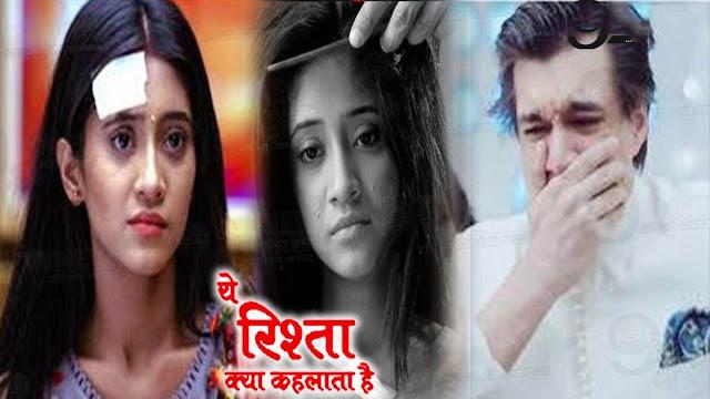 New Twist : Naira disregard Kartik post lethal accident in Yeh Rishta Kya Kehlata Hai