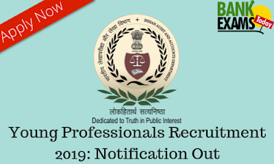 CAG of India Young Professionals Recruitment 2019