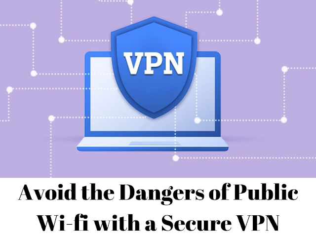 Wi-fi with a Secure VPN