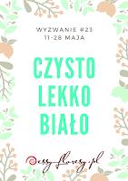 https://essy-floresy.blogspot.com/2017/05/wyzwanie-23-czysto-lekko-biao-challenge.html