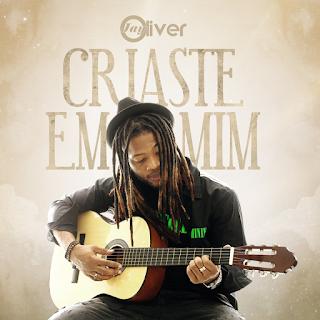 Jay Oliver - Criaste Em Mim (Rnb) [Download] 2020