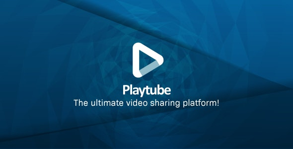 PlayTube v1.8 - The Ultimate PHP Video CMS & Video Sharing Platform  Download