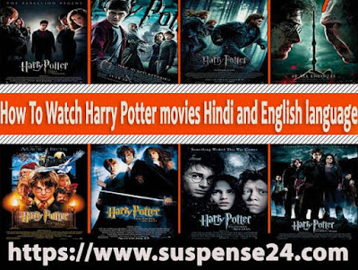 How To Watch all Harry Potter movies series Hindi dubbed and English languag
