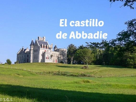 El castillo de Abbadie en Hendaya
