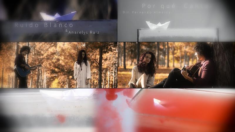 Ruido Blanco & Anarelys Ruiz - ¨¿Por qué cantar?¨ - Videoclip - Director: Fernando Almeida. Portal Del Vídeo Clip Cubano