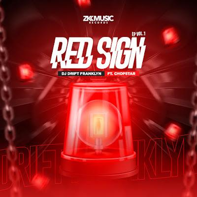 DJ DRIFT FRANKLYN - RED SIGN