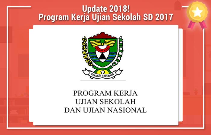 Program Kerja Ujian Sekolah SD 2017