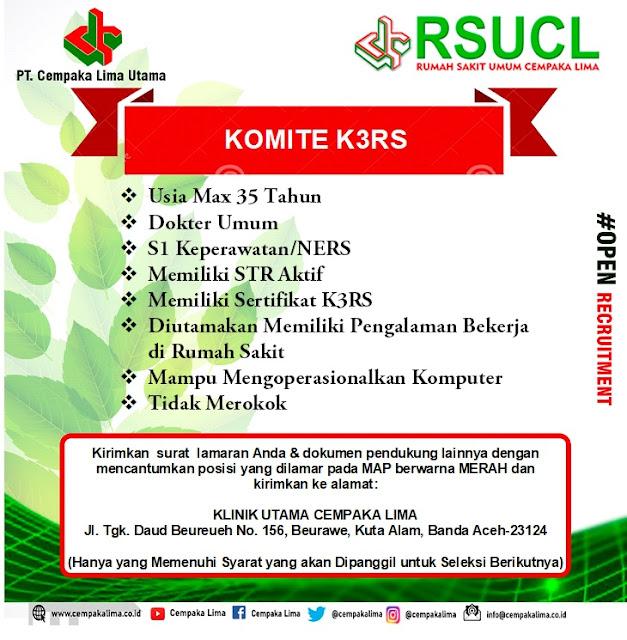 Lowongan Kerja Sebagai Komite K3RS RSU Cempaka Lima Aceh Tahun 2020
