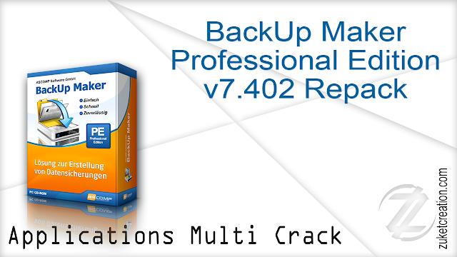 BackUp Maker Professional Edition v7.402 Repack