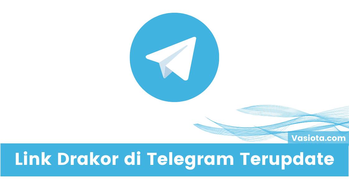 Link Telegram Drakor