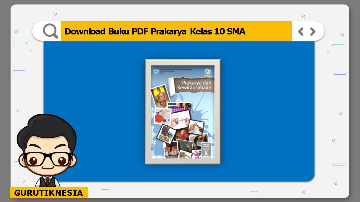 download buku pdf prakarya kelas 10 sma/ma