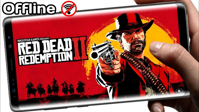 Download And Play Red Dead Redemption 2 Offline On Android/iOS High Graphics
