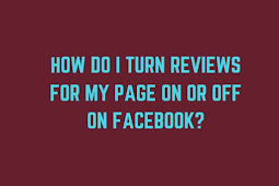 How do I turn reviews for my Page on or off on Facebook?