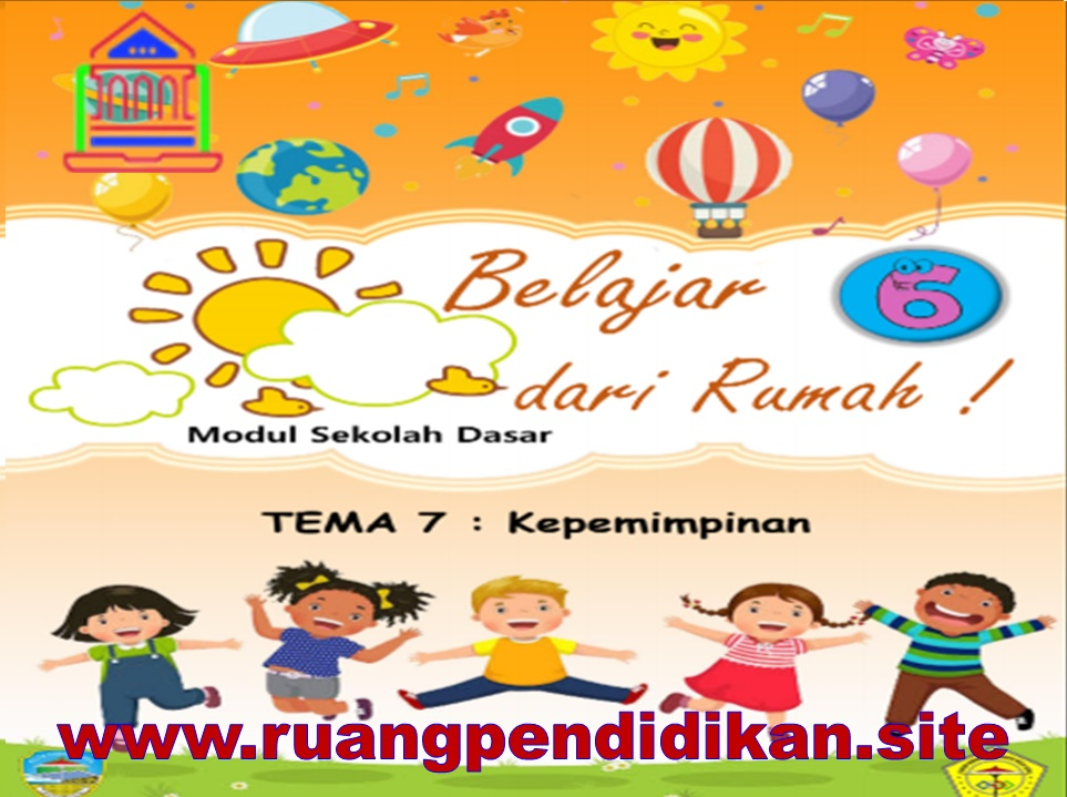 Modul BDR Kota Tasikmalaya Tema 7 Kelas 6