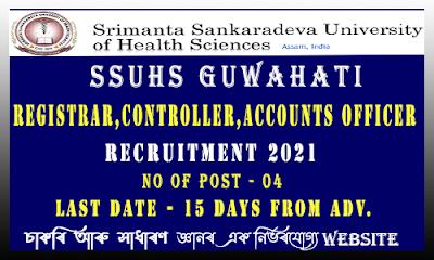 SSUHS Guwahati Recruitment 2021