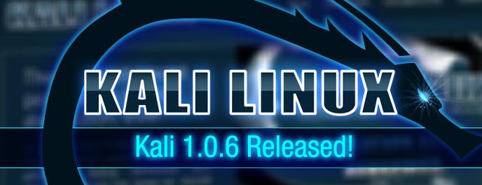 KALI Linux 1.0.6 released