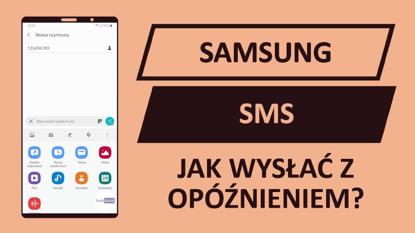 Samsung jak wysłać sms z opóźnieniem?