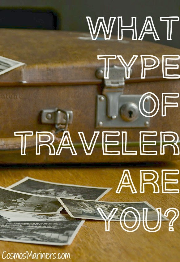What Type of Traveler Are You? | CosmosMariners.com