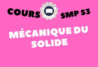 MÉCANIQUE DU SOLIDE SMP S3 - COURS [PDF]